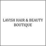 Lavish Hair % Beauty Boutique